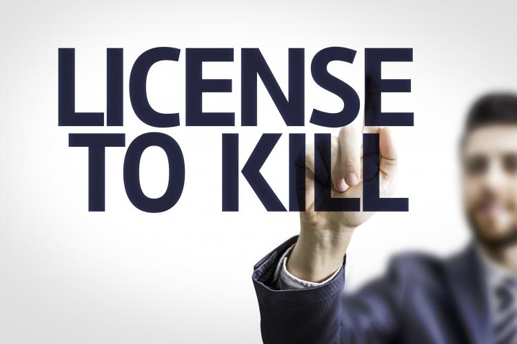 License to Kill?