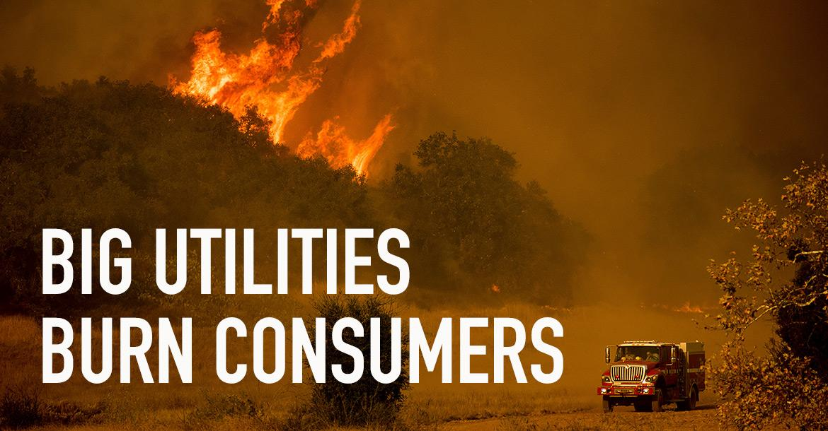 Big Utilities Burn Consumers