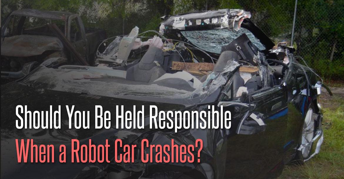When a Robot Car Crashes